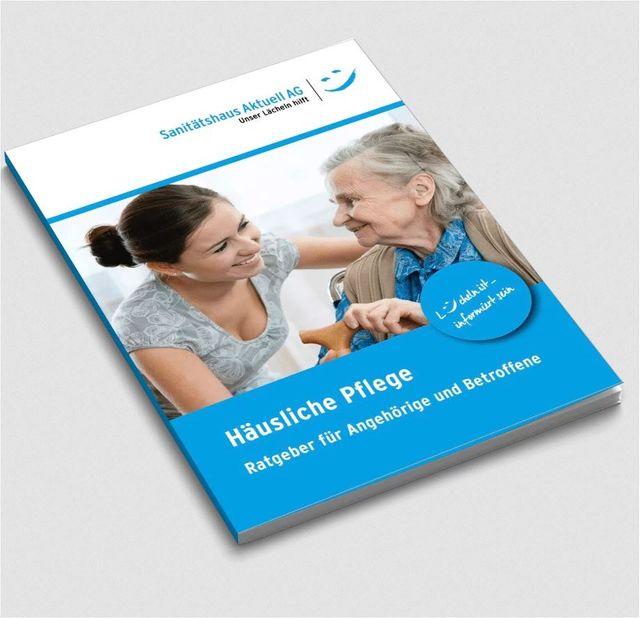 Häusliche Pflege, Ratgeber für Angehörige und Betroffene, Gratis für unsere Kunden oder zum Download
